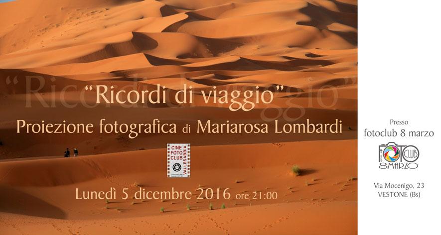 Proiezione Fotografica di Mariarosa Lombardi 05 dicembre 2016